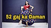 52 Gaj Ka Daman- Kashika Sisodia Choreography