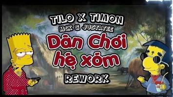 Dân Chơi Hệ Xóm - TiLO x Timon RW x MCK & JustaTee -