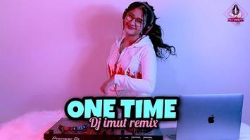 DJ ONE TIME TIK TOK (DJ IMUT REMIX)